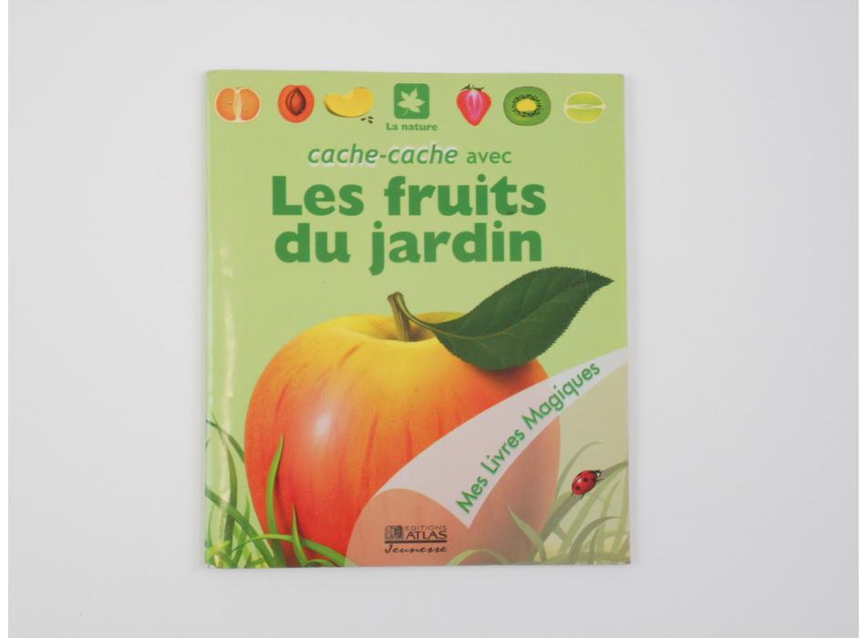 Les fruits du jardin editions atlas livres mon petit - Effroyables jardins resume du livre ...